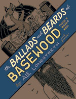 The Ballads and Beards of Basewood